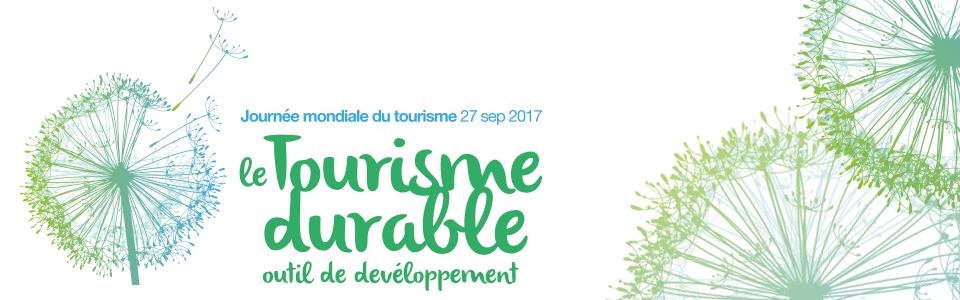 Journée mondiale du Tourisme 2017